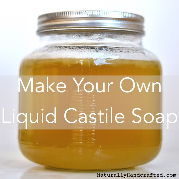 Dr Bronners Inspired Diy Liquid Castile Soap Naturally